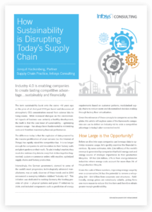 How Sustainability is Disrupting Today's Supply Chain
