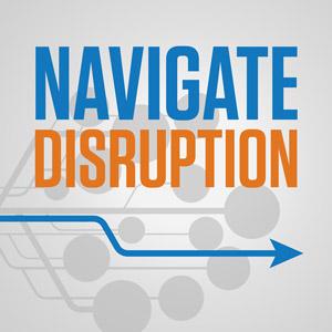 Navigate Disruption