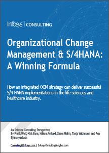 Organizational Change Management & S/4 HANA: A Winning Formula